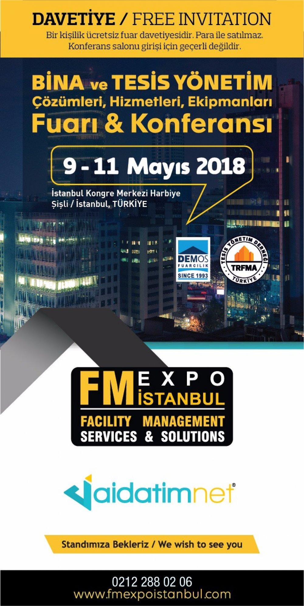 İstanbul Kongre Merkezinde BİNA ve TESİS YÖNETİM Çözümleri, Hizmetleri, Ekipmanları Fuarı & Konferansındayız.